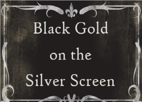 Black Gold on the Silver Screen Film Night